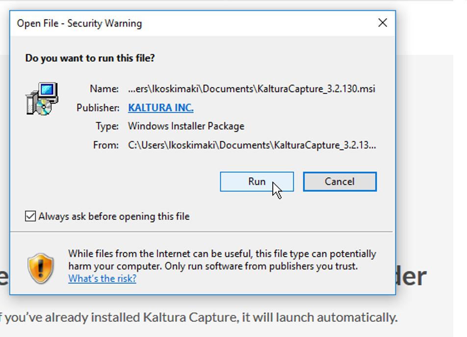 Ikkuna, joka kysyy haluaako käyttäjä käynnistää KalturaCapture tiedoston. Ikkunassa on Run ja Cancel -painikkeet.