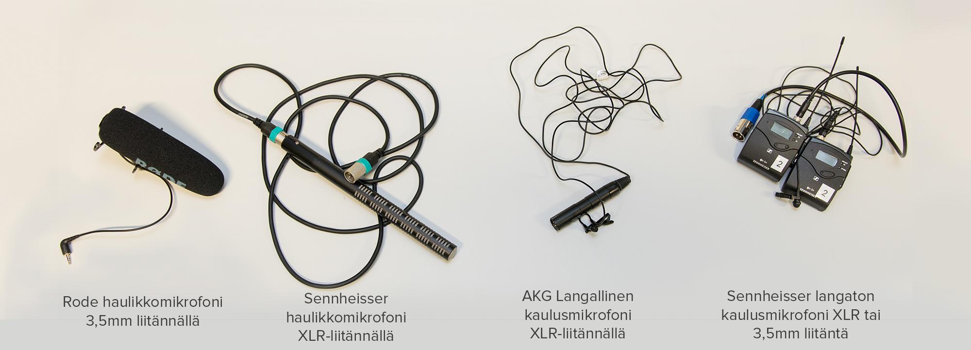 Erilaisia mikrofoneja. Rode haulikkomikrofoni 3,5mm liitännällä. Sennheiser haulikkomikrofoni XLR-liitännällä. AKG langallinen kaulusmikrofoni XLR-liitännällä. Sennheiser langaton kaulusmikrofoni XLR tai 3,5mm liitännällä.