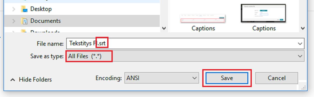 SRT-tiedoston tallentaminen. Save as type kohdassa on valittuna All Files arvo.