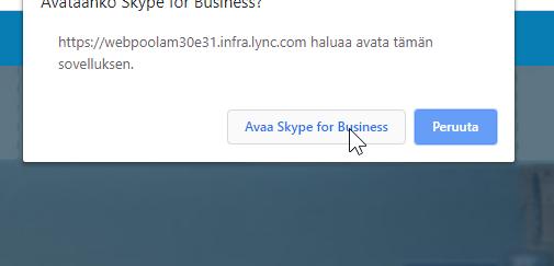 Selaimen popup ikkuna, joka pyytää avaamaan Skype For Business sovelluksen.