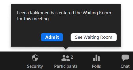 Ilmoitus, joka ilmoittaa odotushuoneessa olevista osallistujista. Osallistujat voi päästää kokoukseen Admit-painikkeesta.