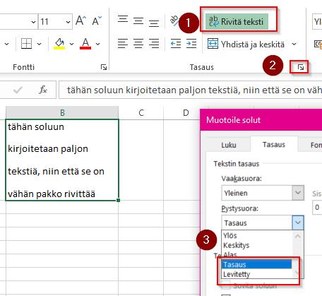 miten väljennän Excelissä rivitettyä tekstiä